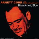 "DJ Chrisbe's Song of the Week #103: ""When I Grow Too Old To Dream"" by Arnett Cobb (1959)"